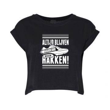 Hard-Wear Croptop Femmes ALTIJD BLIJVEN HAKKEN! | noir