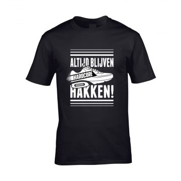 Hard-Wear T-shirt ALTIJD BLIJVEN HAKKEN! | noir