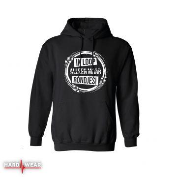 Hard-Wear originals hoodie zonder rits | ik loop alleen maar rondjes