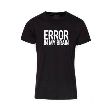 Hard-Wear T-shirt Error In My Brain | noir